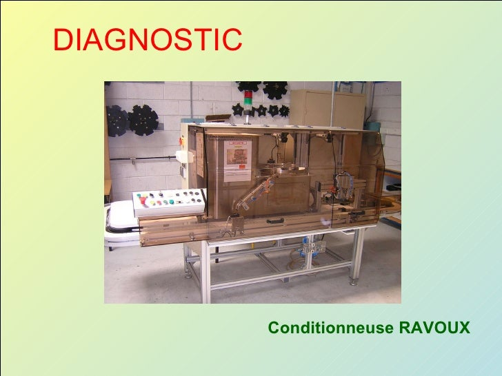 DIAGNOSTIC Conditionneuse RAVOUX