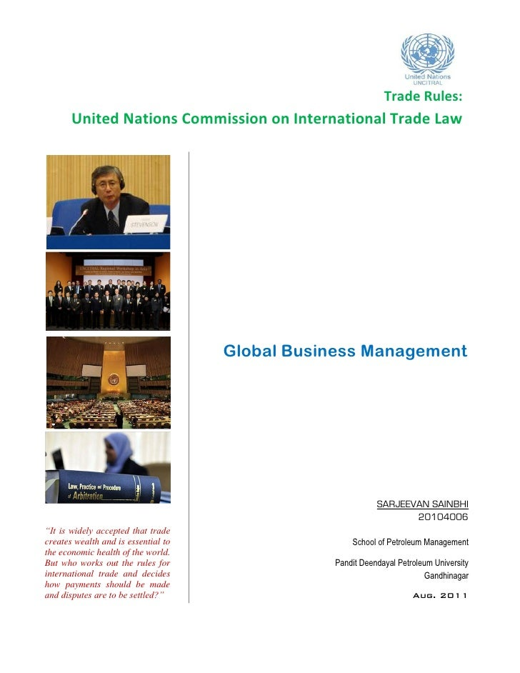 Trade Rules:       United Nations Commission on International Trade Law                                     Global Busines...