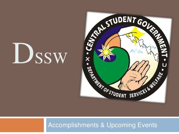 dssw<br />Accomplishments & Upcoming Events<br />