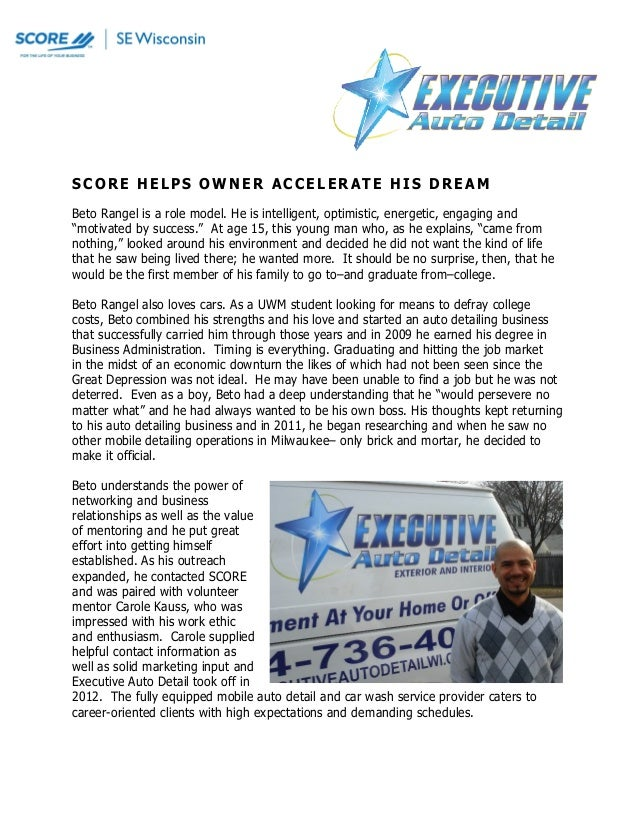 SCORE HELPS OWNER ACCELERATE HIS DREAM Beto Rangel is a role model. He is intelligent, optimistic, energetic, engaging and...
