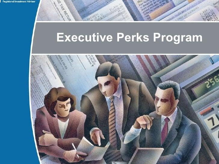 Executive Perks Program