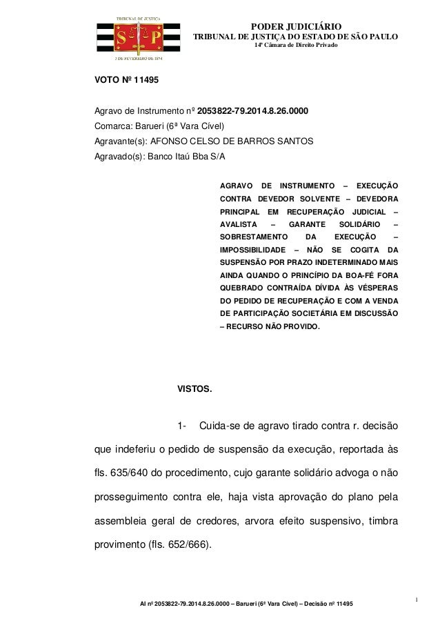 PODER JUDICIÁRIO TRIBUNAL DE JUSTIÇA DO ESTADO DE SÃO PAULO 14ª Câmara de Direito Privado AI nº 2053822-79.2014.8.26.0000 ...