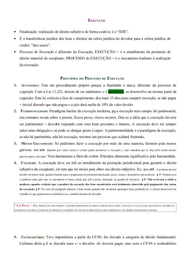"""EXECUÇÃO  •    Finalização: realização do direito subjetivo de forma coativa; é o """"SER""""; •    É a transferência jurídica d..."""