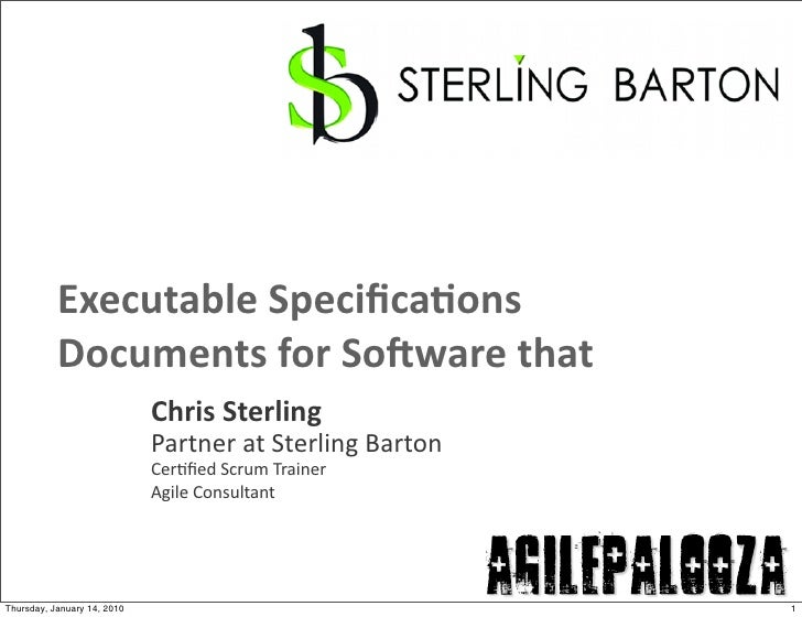 Executable  Specifica/ons            Documents  for  So7ware  that                                Chris  Sterli...