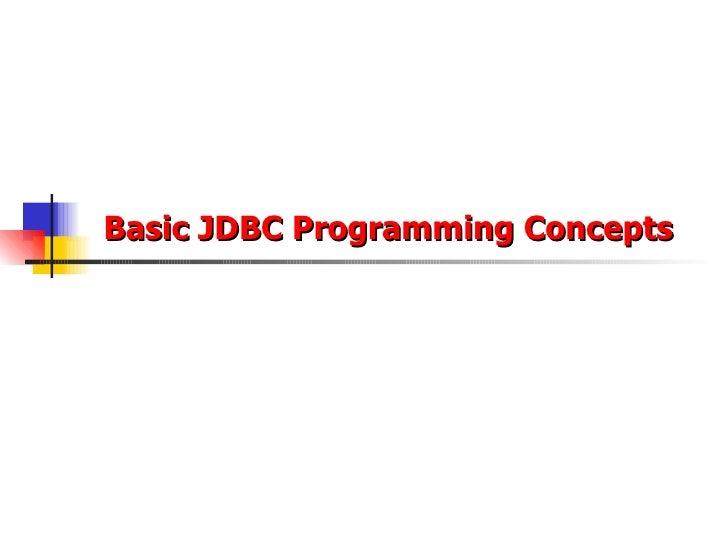 Basic JDBC Programming Concepts