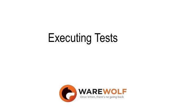 Executing Tests