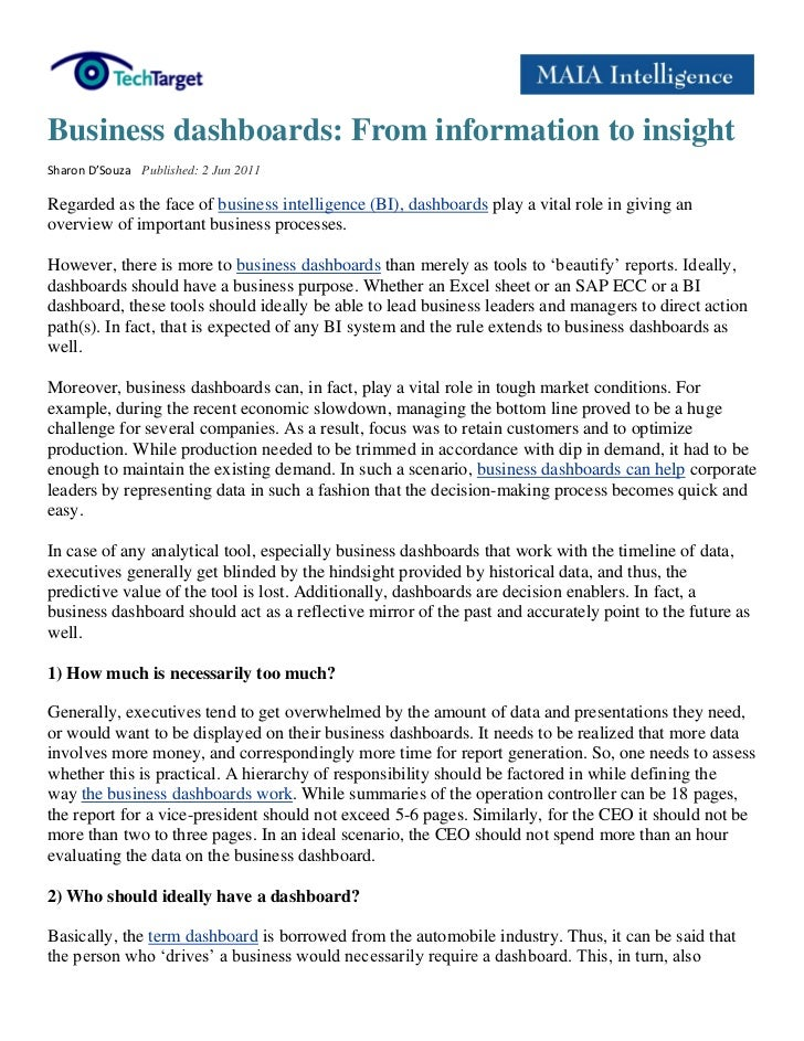 Business dashboards: From information to insightSharon D'Souza Published: 2 Jun 2011Regarded as the face of business intel...