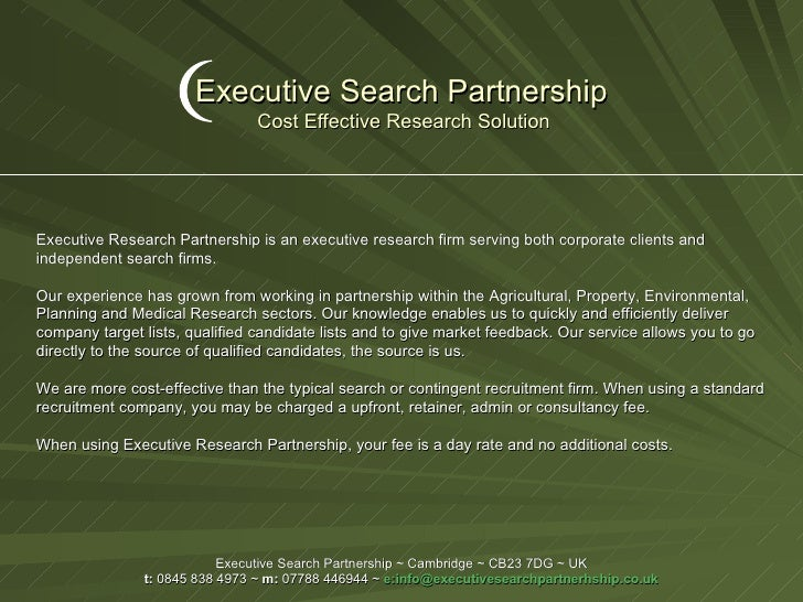 Executive Search Partnership   Cost Effective Research Solution Executive Search Partnership ~ Cambridge ~ CB23 7DG ~ UK t...