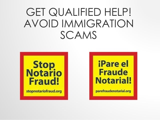 GET QUALIFIED HELP!  AVOID IMMIGRATION  SCAMS