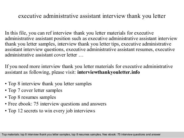 Executive Administrative Assistant Interview Thank You Letter In This File,  You Can Ref Interview Thank ...