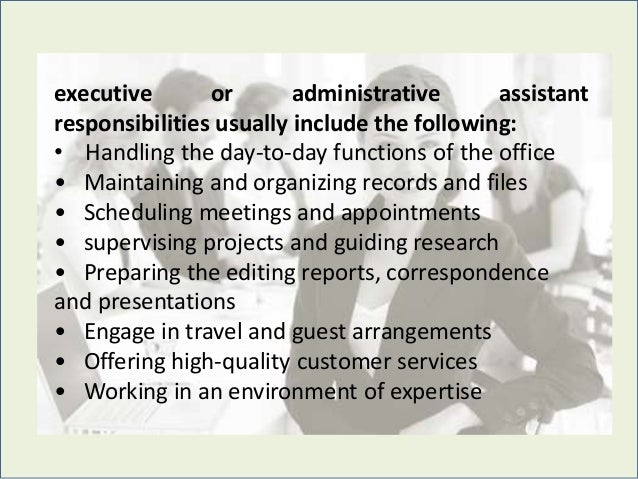 3 executive or administrative assistant responsibilities