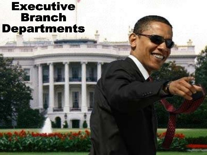 Executive Branch Departments