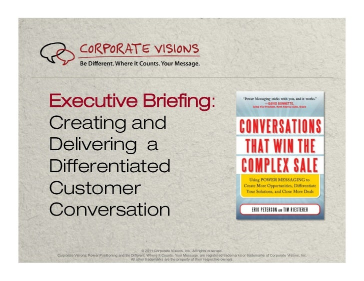 Executive Briefing:Creating andDelivering aDifferentiatedCustomerConversation                                             ...