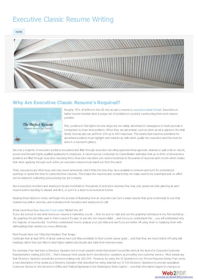 Executive Classic Resume Writing  HOMEWhy Are Executive Classic Resumes Required?                                         ...