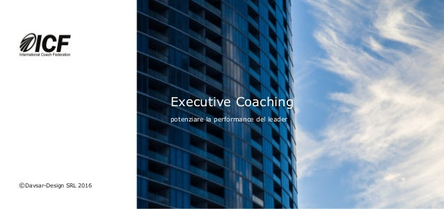 Executive Coaching potenziare la performance del leader ©Davsar-Design SRL 2016