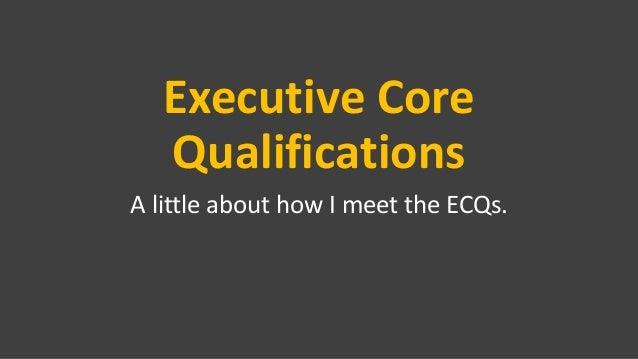 executive-core-qualifications-1-638.jpg?cb=1428916631