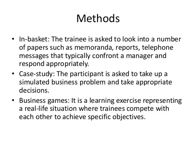 a learning exercise representing a real life situation where trainees compete with each other to ach Effective skills training  meet their real training  above him/her but simply represents it him-/herself both situations have in common that their training .