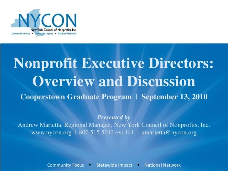 Nonprofit Executive Directors: Overview and Discussion<br />Cooperstown Graduate Program  |  September 13, 2010<br />Prese...