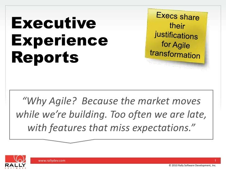 """Execs share their justificationsfor Agile transformation<br />Executive Experience Reports <br />""""Why Agile?  Because the ..."""