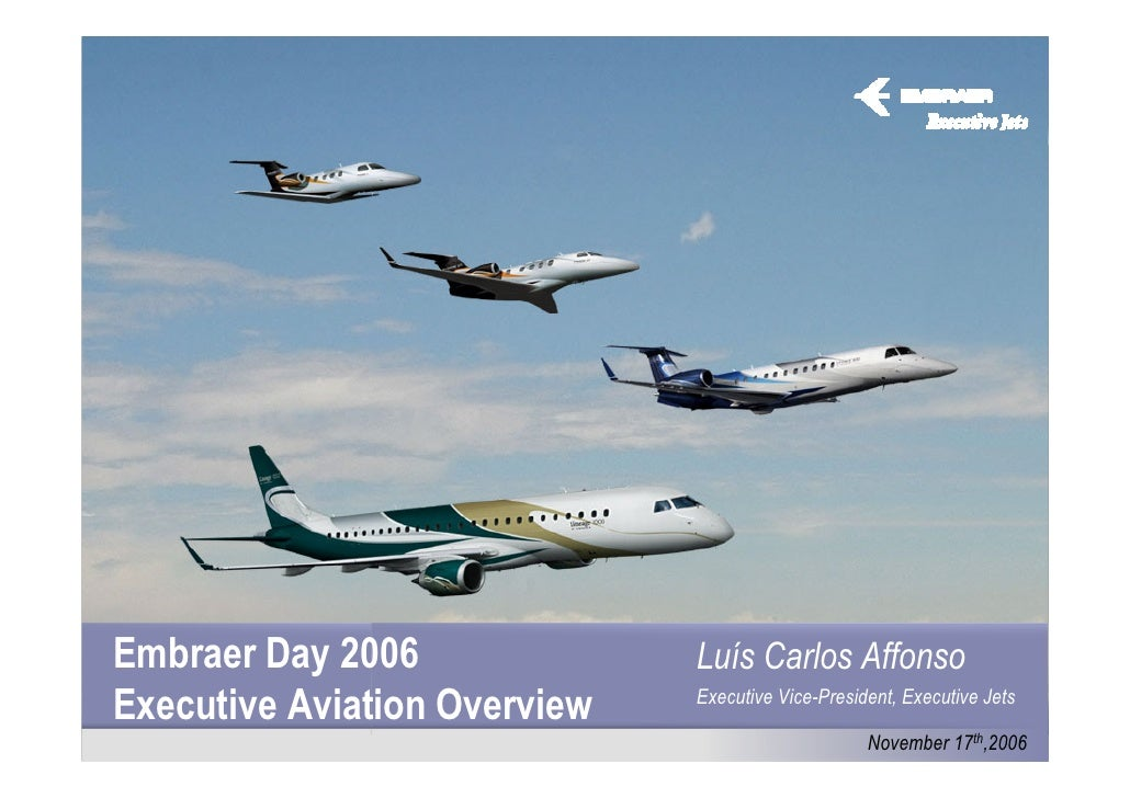 Executive Jets EMBRAER DAY 2006