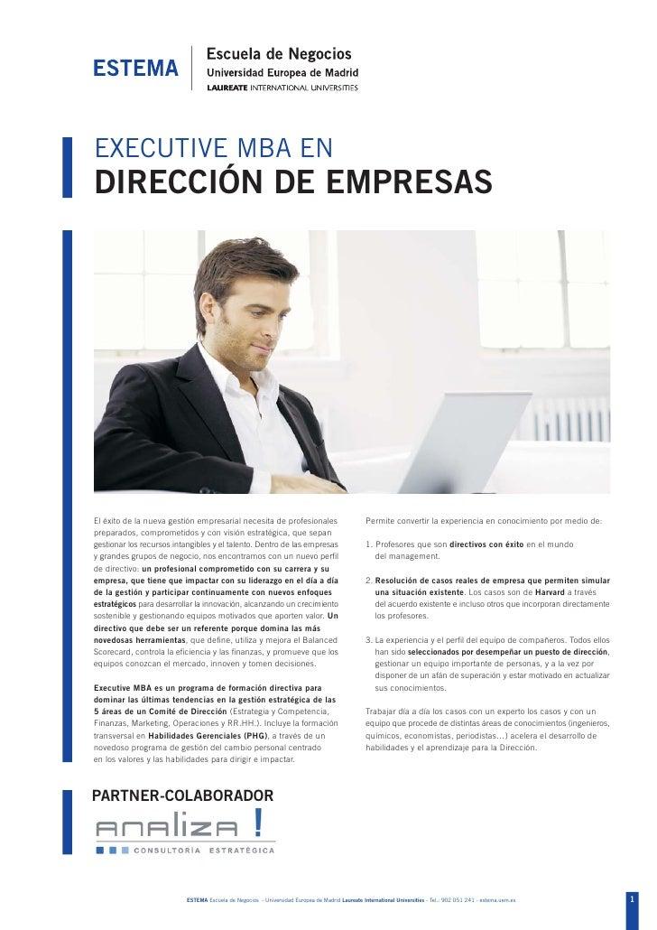 EXECUTIVE MBA ENDIRECCIÓN DE EMPRESASEl éxito de la nueva gestión empresarial necesita de profesionales                   ...
