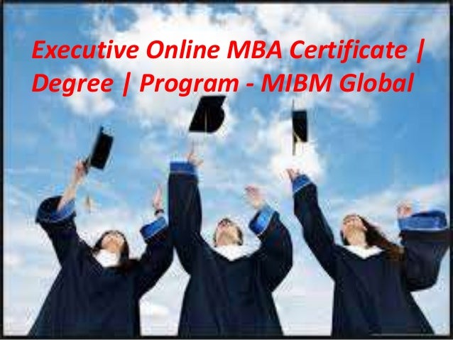 Executive Online Mba Certificate Degree Program Master Degree Progr