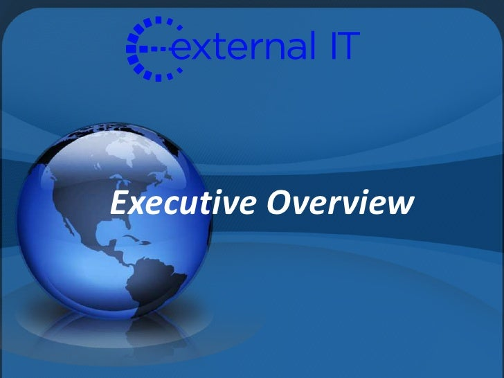 Executive Overview<br />
