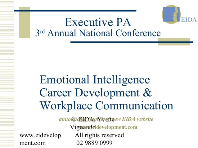 3rd Annual National Conference  Emotional Intelligence  Career Development &  Workplace Communication  www.eidevelop  ment...