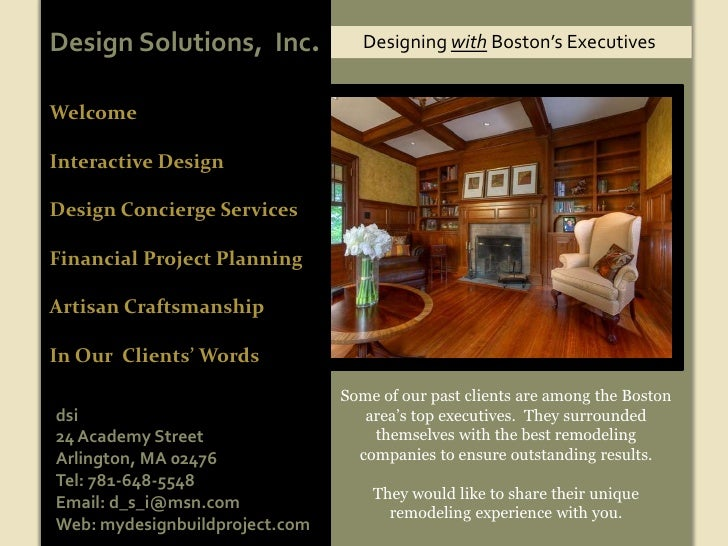 Design Solutions,  Inc.<br />Designing with Boston's Executives<br />Welcome<br />Interactive Design <br />Design Concierg...