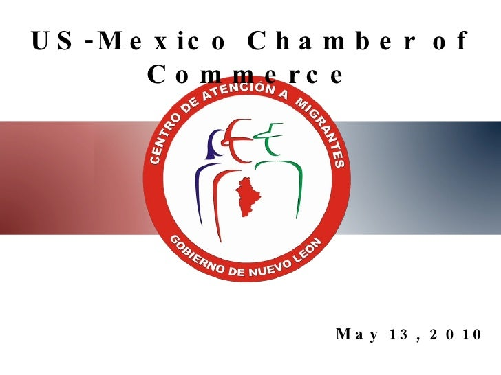 May 13, 2010 US-Mexico Chamber of Commerce