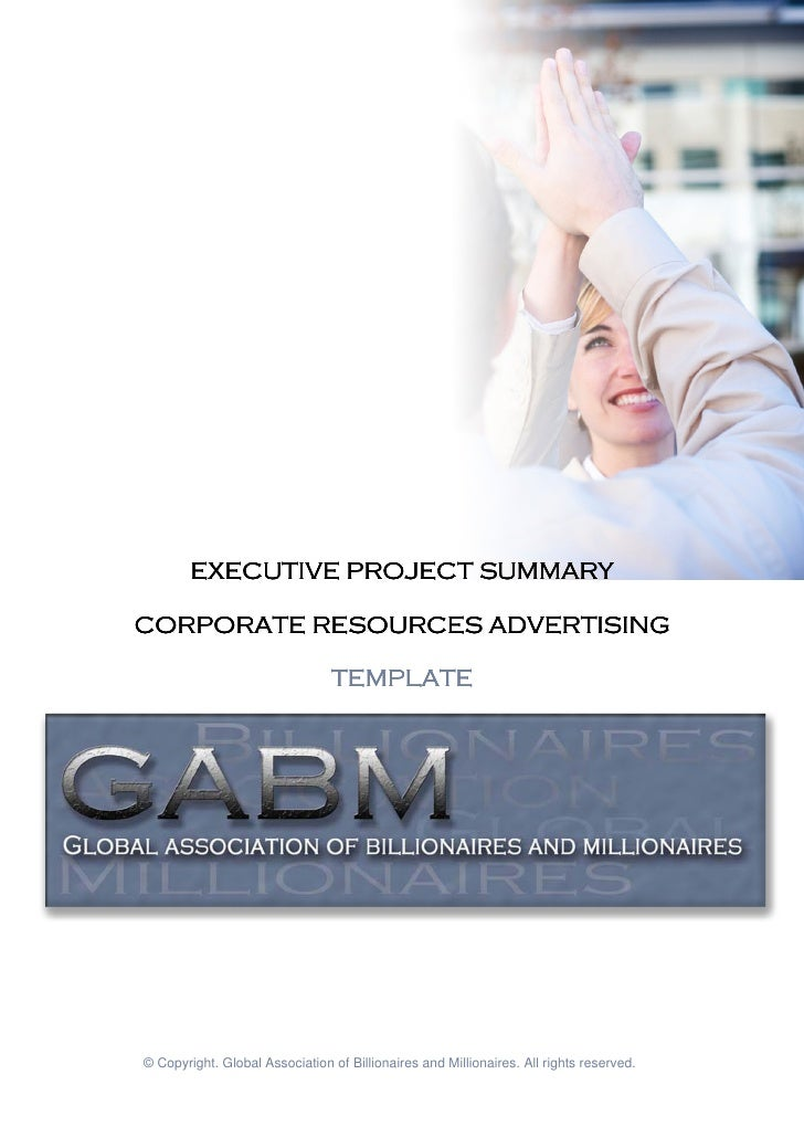 EXECUTIVE PROJECT SUMMARYCORPORATE RESOURCES ADVERTISING                                TEMPLATE© Copyright. Global Associ...