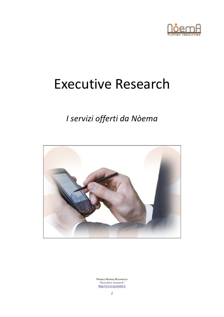 "Executive Research I servizi offerti da Nòema         Nòema Human Resources          ""Executive research""          http://..."