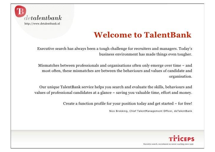 http://www.detalentbank.nl                                                   Welcome to TalentBank          Executive sear...