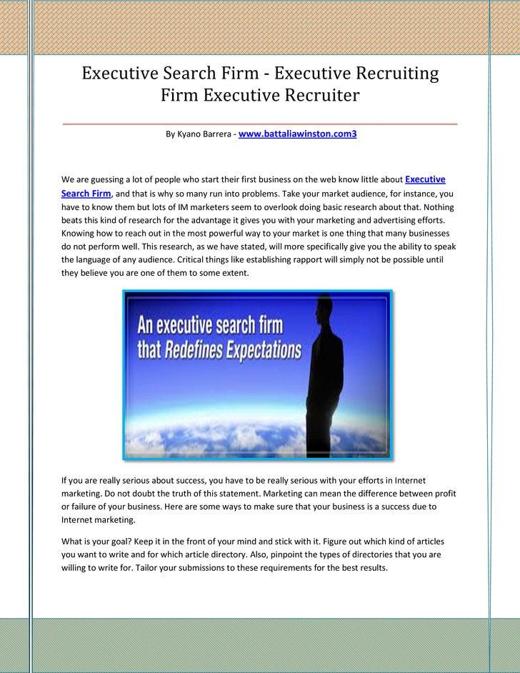 Executive Search Firm - Executive Recruiting              Firm Executive Recruiter________________________________________...