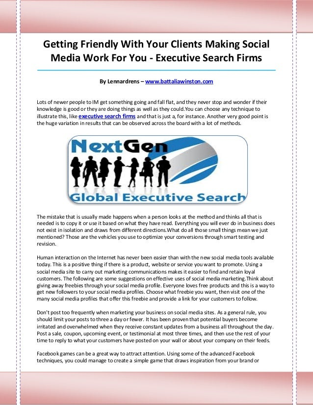 Getting Friendly With Your Clients Making Social   Media Work For You - Executive Search Firms____________________________...