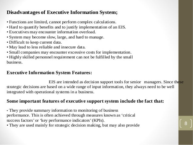 difference between decision support systems management information system and eis An executive information system is a specialized information system used to support senior-level decision making learn how senior management uses.