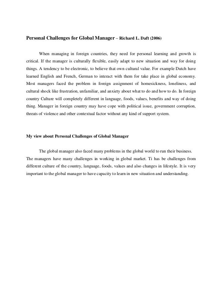 Personal Challenges for Global Manager – Richard L. Daft (2006)       When managing in foreign countries, they need for pe...
