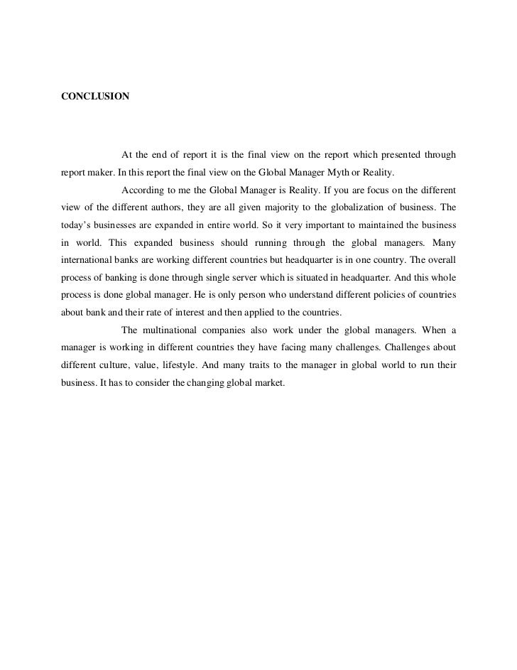 CONCLUSION               At the end of report it is the final view on the report which presented throughreport maker. In t...