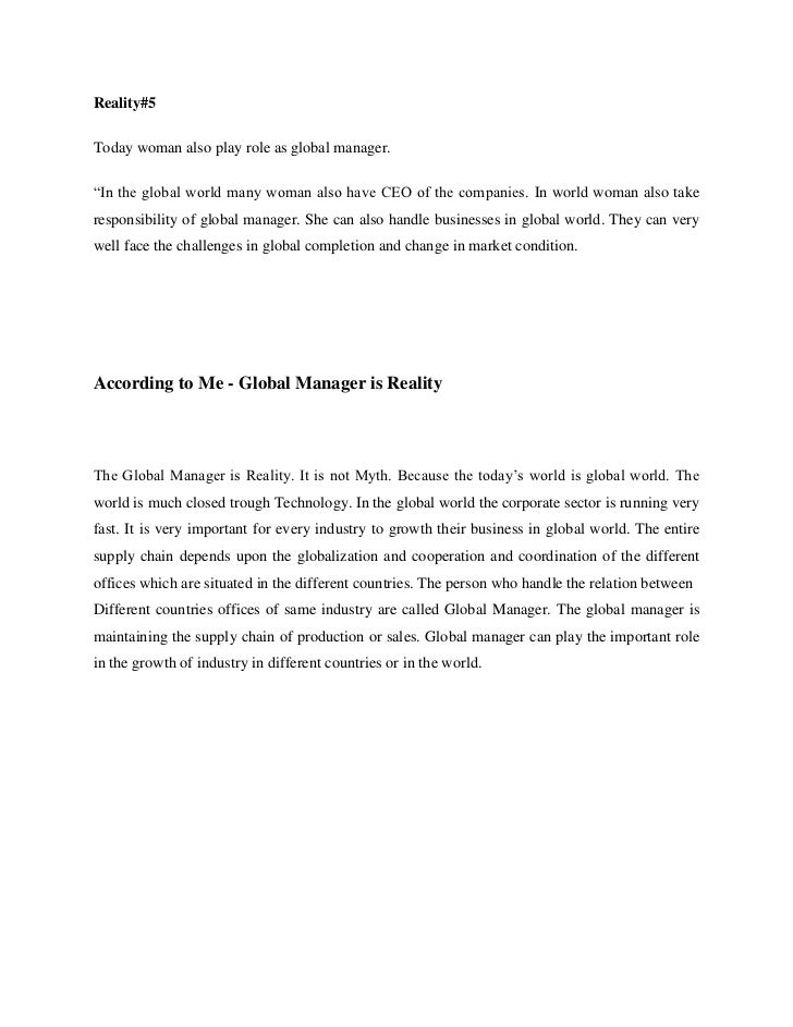 """Reality#5Today woman also play role as global manager.""""In the global world many woman also have CEO of the companies. In w..."""