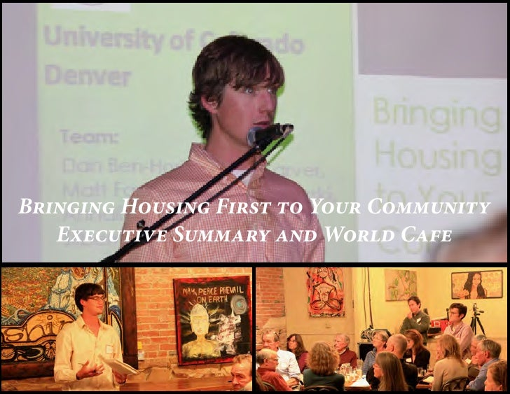 Bringing Housing First to Your Community   Executive Summary and World Cafe