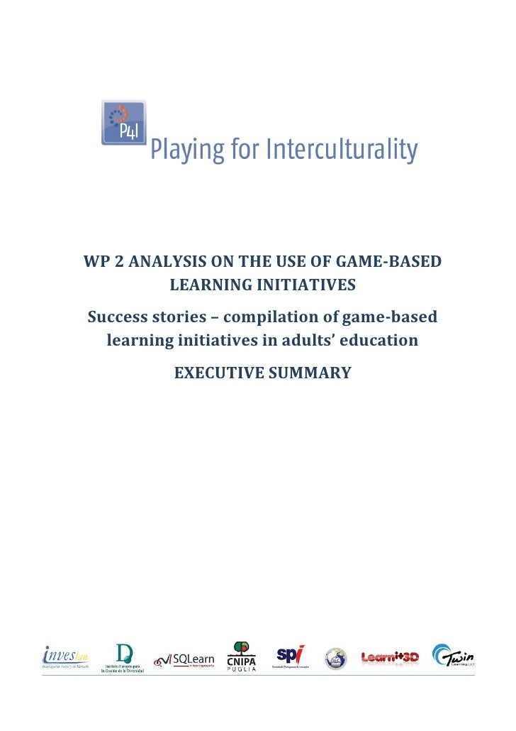 WP 2 ANALYSIS ON THE USE OF GAME-BASED         LEARNING INITIATIVESSuccess stories – compilation of game-based  learning i...