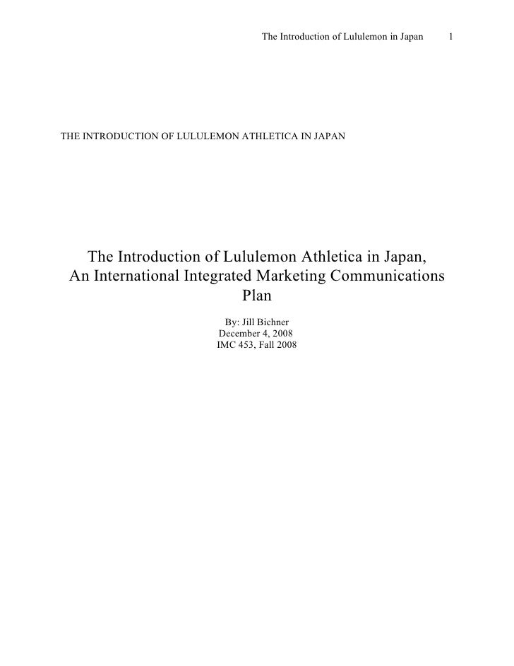 The Introduction of Lululemon in Japan   1     THE INTRODUCTION OF LULULEMON ATHLETICA IN JAPAN        The Introduction of...