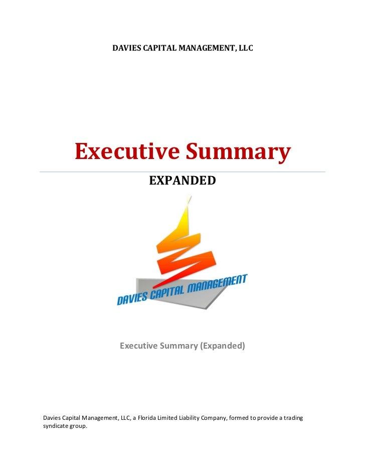 DAVIES CAPITAL MANAGEMENT, LLC           Executive Summary                                       EXPANDED                 ...