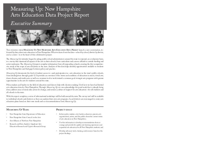 Measuring Up: New Hampshire     Arts Education Data Project Report     Executive SummaryThe findings from Measuring uP: ne...