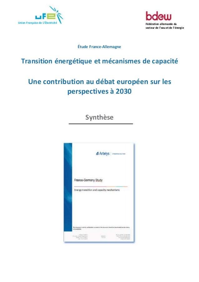 Union Française de L'Électricité Fédération allemande du secteur de l'eau et de l'énergie Étude France-Allemagne Transitio...