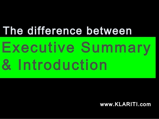 Whats Difference Between Executive >> Executive Summary V Introduction