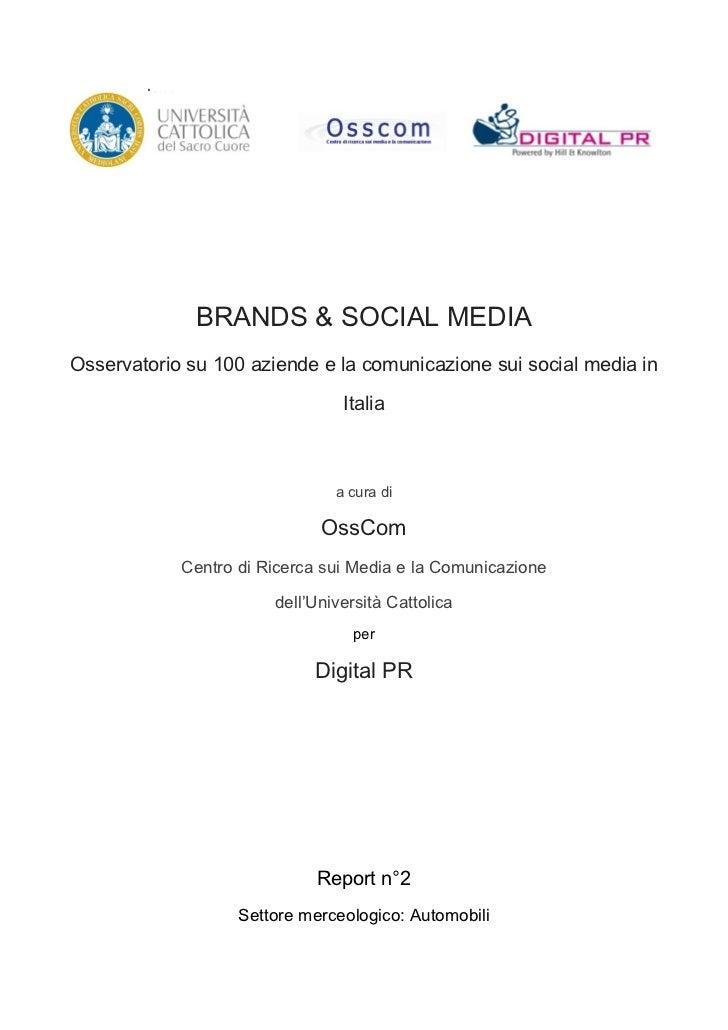 ione                BRANDS & SOCIAL MEDIAOsservatorio su 100 aziende e la comunicazione sui social media in               ...