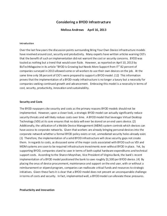 Considering a BYOD InfrastructureMelissa Andrews April 16, 2013IntroductionOver the last few years the discussion points s...