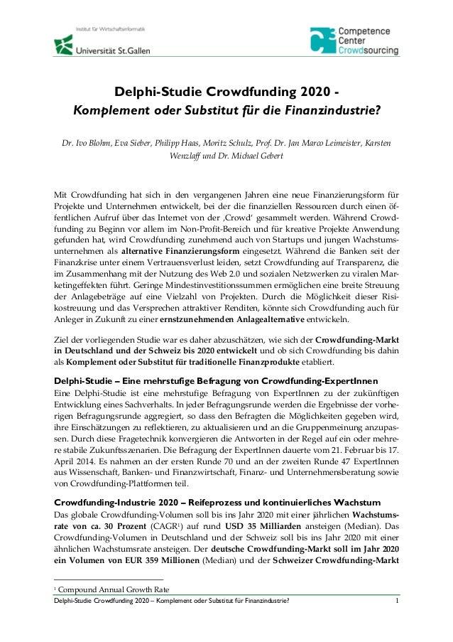 Delphi-Studie Crowdfunding 2020 -  Komplement oder Substitut für die Finanzindustrie?  Dr. Ivo Blohm, Eva Sieber, Philipp ...