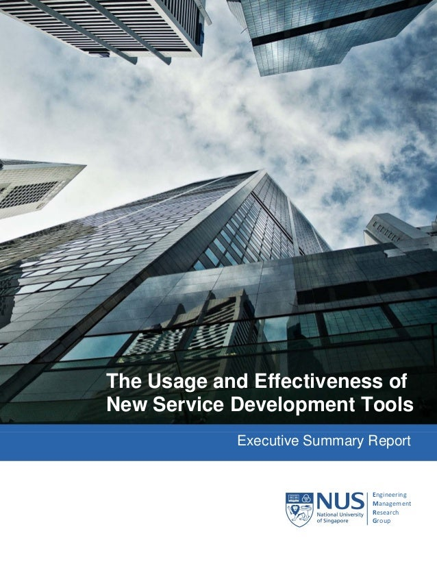 Executive Summary ReportThe Usage and Effectiveness ofNew Service Development ToolsEngineeringManagementResearchGroup
